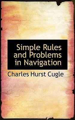 Simple Rules and Problems in Navigation