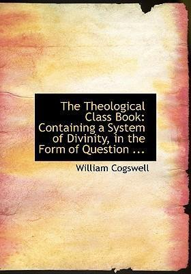 The Theological Class Book
