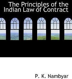 The Principles of the Indian Law of Contract