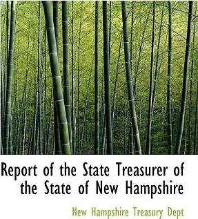 Report of the State Treasurer of the State of New Hampshire