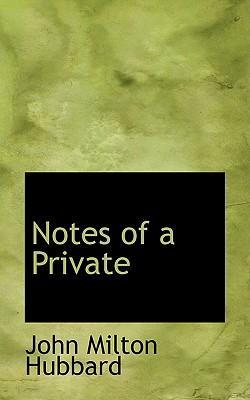 Notes of a Private