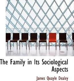 The Family in Its Sociological Aspects