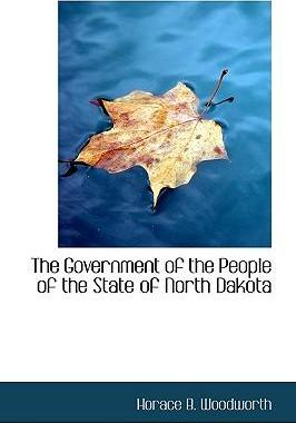 The Government of the People of the State of North Dakota