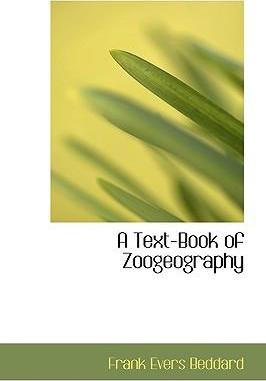 A Text-Book of Zoogeography