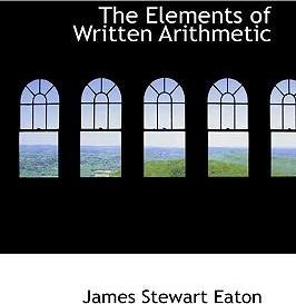 The Elements of Written Arithmetic