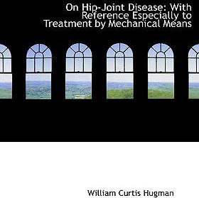 On Hip-Joint Disease