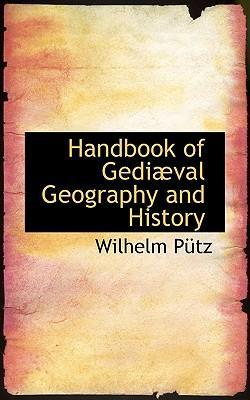 Handbook of Gediabval Geography and History