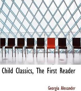 Child Classics, the First Reader