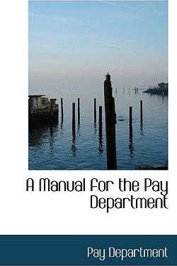 A Manual for the Pay Department