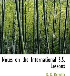 Notes on the International S.S. Lessons