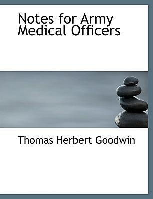 Notes for Army Medical Officers