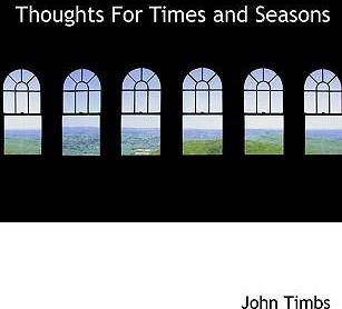 Thoughts for Times and Seasons