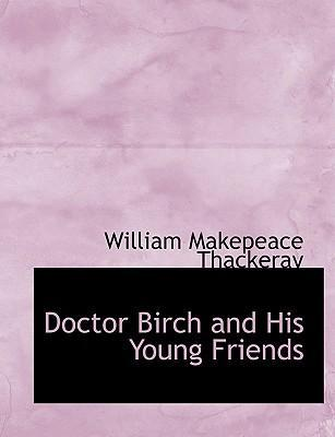 Doctor Birch and His Young Friends
