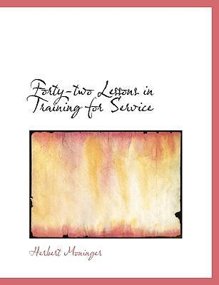 Forty-Two Lessons in Training for Service