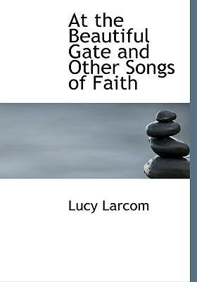 At the Beautiful Gate and Other Songs of Faith