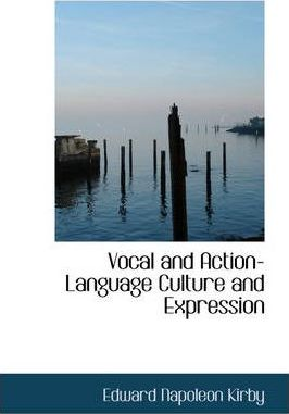 Vocal and Action-Language Culture and Expression