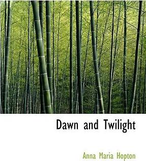 Dawn and Twilight