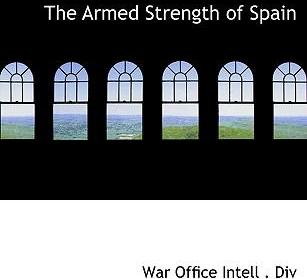 The Armed Strength of Spain