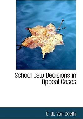 School Law Decisions in Appeal Cases