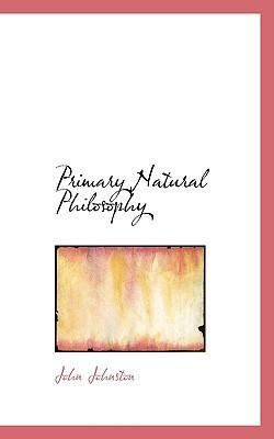 Primary Natural Philosophy
