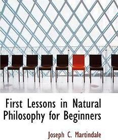 First Lessons in Natural Philosophy for Beginners
