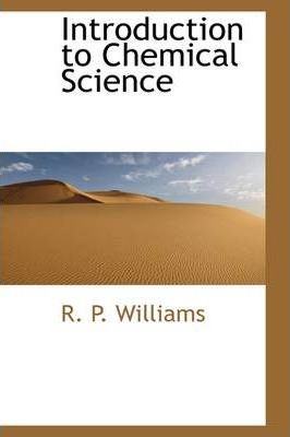 Introduction to Chemical Science
