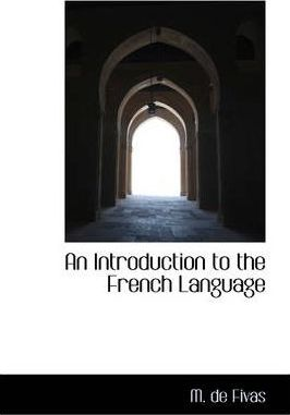 An Introduction to the French Language