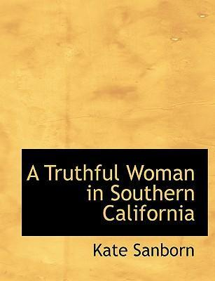 A Truthful Woman in Southern California