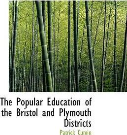 The Popular Education of the Bristol and Plymouth Districts