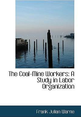 The Coal-Mine Workers