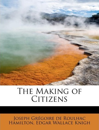 The Making of Citizens
