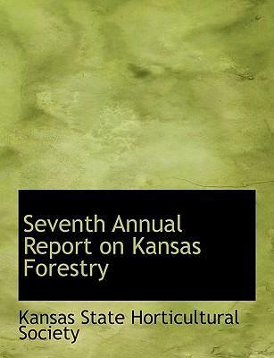 Seventh Annual Report on Kansas Forestry