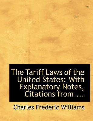 The Tariff Laws of the United States