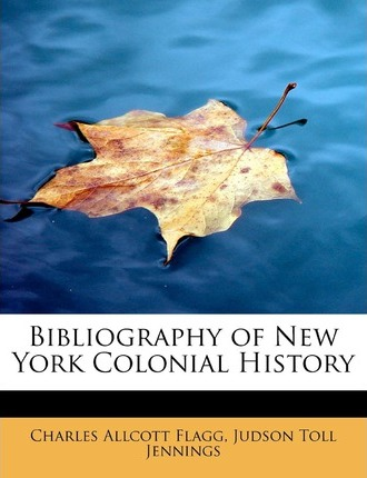 Bibliography of New York Colonial History