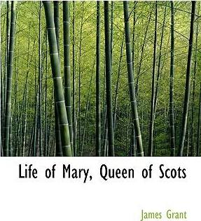Life of Mary, Queen of Scots