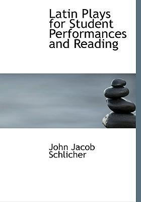 Latin Plays for Student Performances and Reading