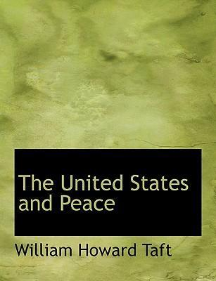 The United States and Peace