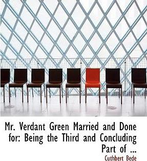 Mr. Verdant Green Married and Done for