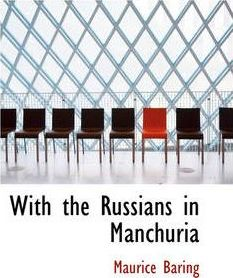 With the Russians in Manchuria