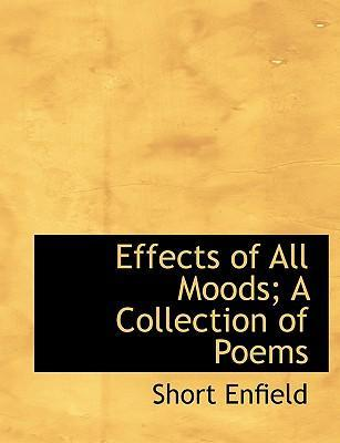 Effects of All Moods; A Collection of Poems