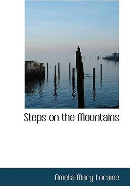 Steps on the Mountains