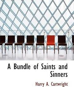 A Bundle of Saints and Sinners