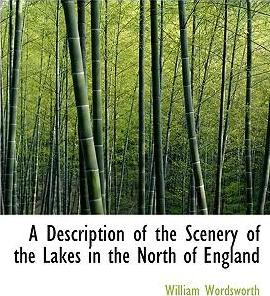 A Description of the Scenery of the Lakes in the North of England