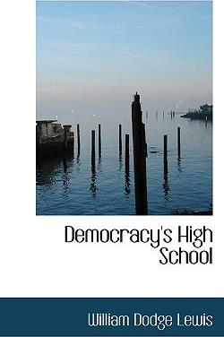 Democracy's High School
