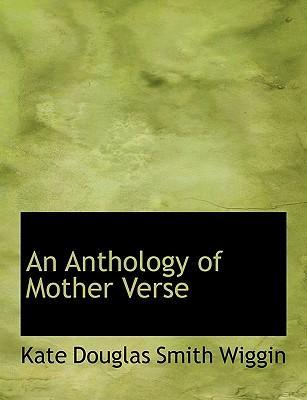 An Anthology of Mother Verse