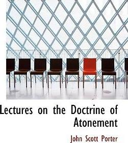 Lectures on the Doctrine of Atonement