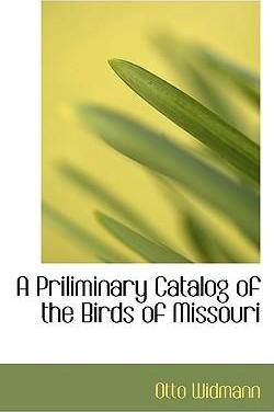 A Priliminary Catalog of the Birds of Missouri