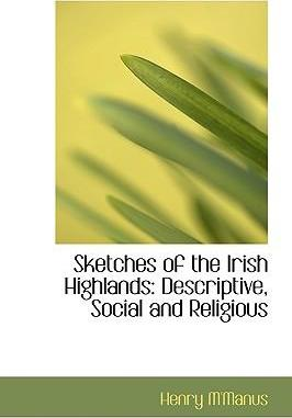 Sketches of the Irish Highlands
