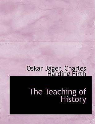 The Teaching of History
