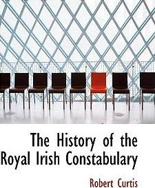 The History of the Royal Irish Constabulary